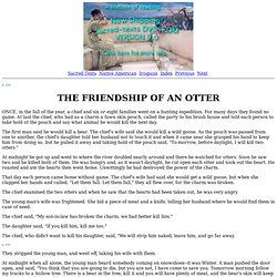 Seneca Indian Myths: The Friendship of an Otter