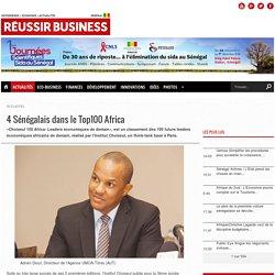 4 Sénégalais dans le Top100 Africa REUSSIR BUSINESS - actualités - économiques - sénégal
