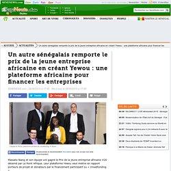Un autre sénégalais remporte le prix de la jeune entreprise africaine en créant Yewou : une plateforme africaine pour financer les entreprises