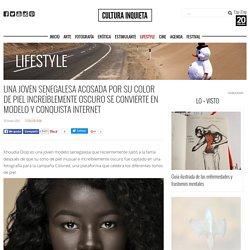 Una joven senegalesa acosada por su color de piel increíblemente oscuro se convierte en modelo y conquista Internet - Cultura Inquieta
