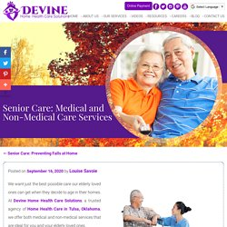 Senior Care: Medical and Non-Medical Care Services