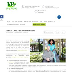 Senior Care: Tips for Caregivers