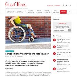 Senior-Friendly Renovations Made Easier - Good Times