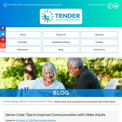 Senior Care: Tips to Improve Communication with Older Adults