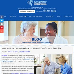 How Senior Care Is Good for Your Loved One's Mental Health