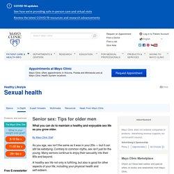 Senior sex: Tips for older men