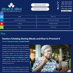 Seniors Choking During Meals and How to Prevent It