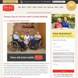 How Seniors with Limited Mobility Can Stay Fit