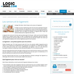 Les seniors et le logement - Logic-Immo.com #immobilier