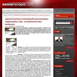 TENDANCES TOURISTIQUES - SEGMENTATION SENIORS