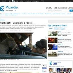 Senlis (60) : une ferme à l'école - France 3 Picardie