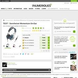 Sennheiser Momentum On-Ear : Test complet - Les Numériques