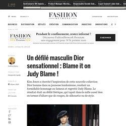 Un défilé masculin Dior sensationnel : Blame it on Judy Blame ! - Actualité : defiles (#1177003)