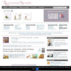 » Biscuit aux noix «Sensations» plaisir by Philippe Conticini à goûter de toute urgence…
