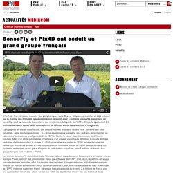SenseFly et Pix4D ont séduit un grand groupe français