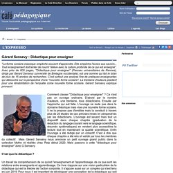 Gérard Sensevy : Didactique pour enseigner