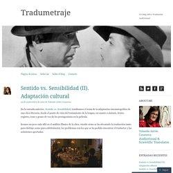Sentido vs. Sensibilidad (II). Adaptación cultural