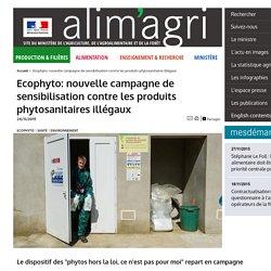 MAAF 24/11/15 Ecophyto: nouvelle campagne de sensibilisation contre les produits phytosanitaires illégaux