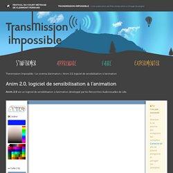 Anim 2.0, logiciel de sensibilisation à l'animation