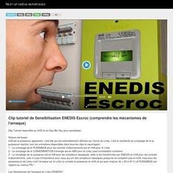 vidéos : Clip tutoriel de Sensibilisation ENEDIS Escroc (comprendre les mécanismes de l'arnaque)