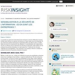 Sensibilisation à la sécurité de l'information : où en sont les entreprises ? - RiskInsight