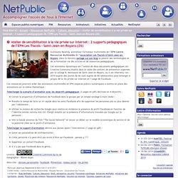 Atelier de sensibilisation à la vie privée sur Internet : 2 supports pédagogiques de l'EPN Les Tracols – Saint-Jean-en-Royans (26)