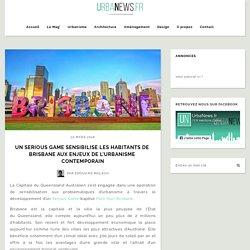 Un serious game sensibilise les habitants de Brisbane aux enjeux de l'urbanisme contemporain