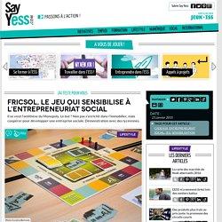 Fricsol, le jeu qui sensibilise à l'entrepreneuriat social