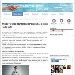 Utiliser Pinterest pour sensibiliser et informer le public sur la santé