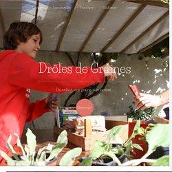 Drôles de Graines, sensibiliser les enfants au travers d'une action concrète de conservation de graines de tomates