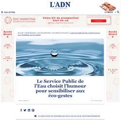 Le Service Public de l'Eau sensibiliser les consommateurs aux éco-gestes