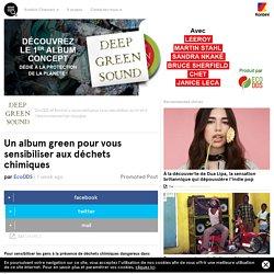 Un album green pour vous sensibiliser aux déchets chimiques