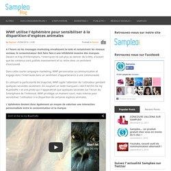 WWF utilise l'éphémère pour sensibiliser à la disparition d'espèces animales