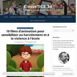 10 films d'animation pour sensibiliser au harcèlement et à la violence à l'école – ClasseTICE 1d