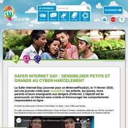 Safer Internet day : Sensibiliser petits et grands au cyber-harcèlement
