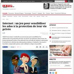 Internet : un jeu pour sensibiliser les ados à la protection de leur vie privée - Levif.be - Tous les jours, toute l'info.