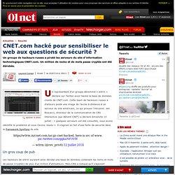 CNET.com hacké pour sensibiliser le web aux questions de sécurité ?
