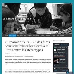 «Il paraît qu'eux… : des films pour sensibiliser les élèves à la lutte contre les stéréotypes