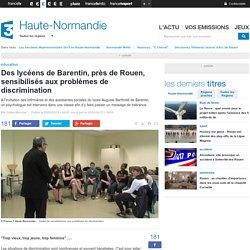 Des lycéens de Barentin, près de Rouen, sensibilisés aux problèmes de discrimination - France 3 Haute-Normandie