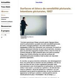 Œuvres - Surfaces et blocs de sensibilité picturale. Intentions picturales - Yves Klein