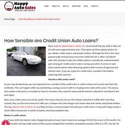 How Sensible are Credit Union Auto Loans-Happy Auto