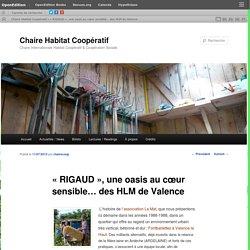 « RIGAUD », une oasis au cœur sensible… des HLM de Valence