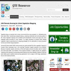 UAV Remote Sensing for Urban Vegetation Mapping - GIS Resources