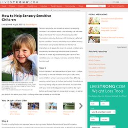 How To Help Sensory Sensitive Children
