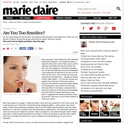 Highly Sensitive People Emotional Problems - Are You Too Sensitive