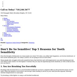Don't Be So Sensitive! Top 5 Reasons for Tooth Sensitivity - Signature Smile Dental