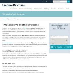TMJ Sensitive Teeth Symptoms - Leading Dentists