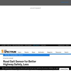 Road Salt Sensor for Better Highway Safety, Less Environmental Damage