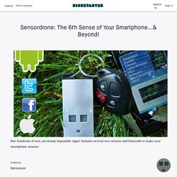 Sensordrone: The 6th Sense of Your Smartphone...& Beyond! by Sensorcon