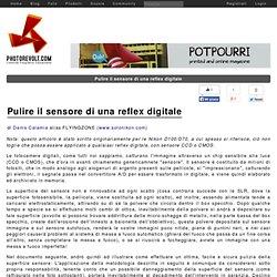 Pulire il sensore di una reflex digitale - PhotoRevolt.com